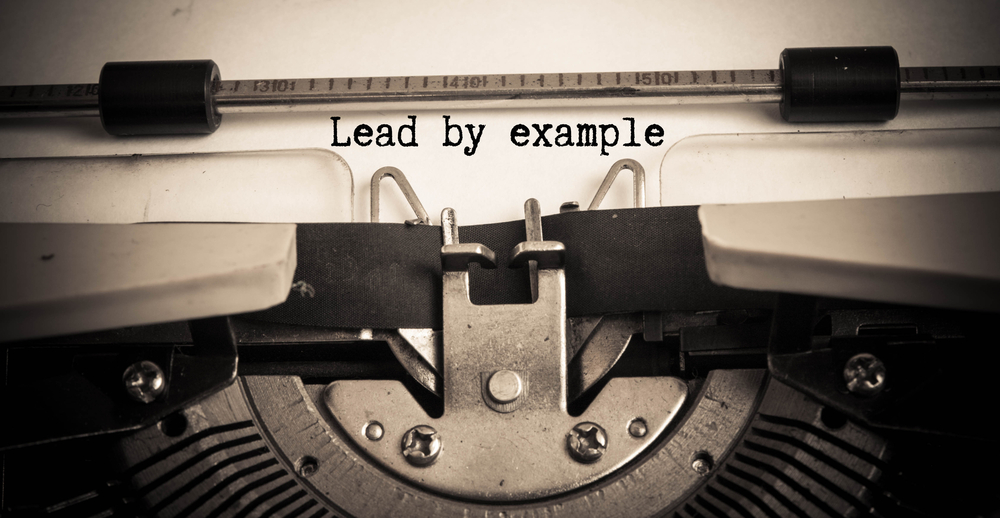 Why Its So Important To Lead By Example